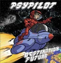 Turbo Trance Records - PSYPILOT - destination future