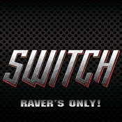 Vision Quest - SWITCH - ravers only