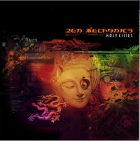 Neurobiotic Records - ZEN MECHANICS - Holy Cities