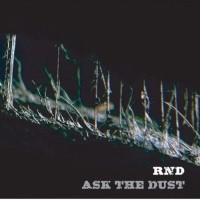 Celestial Dragon Records - RND - Ask The Dust