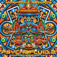 Morphonic Records - .Various - Psychofluid 2 - Compiled By DJ Toltek