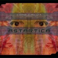 24-7 Records - ASTARTICA - Core Circuit