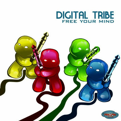 Magma Records - DIGITAL TRIBE - Free Your Mind