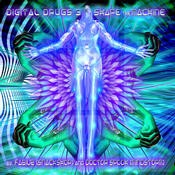 Digital Drugs Coalition - .Various - Digital Drugs 3 Shape The Machine
