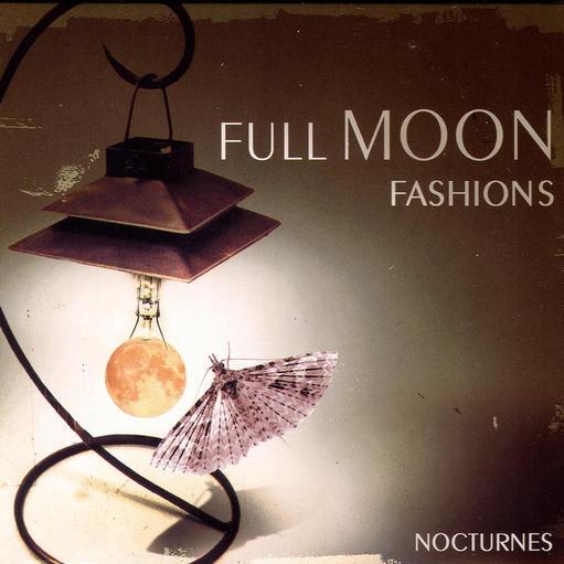 Millenium Records - FULLMOON FASHIONS - Nocturnes