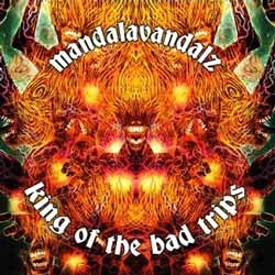 6 Dimension Soundz - MANDALAVANDALZ - king of the bad trips
