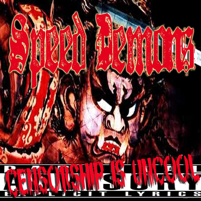Red Magik Records - .Various - Speed Demons Vol. 1 – Censorship Is Uncool