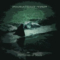 Moonsun Records - PARANOID TRIP - Memories Of Souls