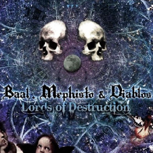 Triplag Music - BAAL, MEPHISTO & DIABOLOS - Lords Of Destruction