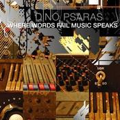 Boa Group Records - DINO PSARAS - Where Words Fail Music Speaks