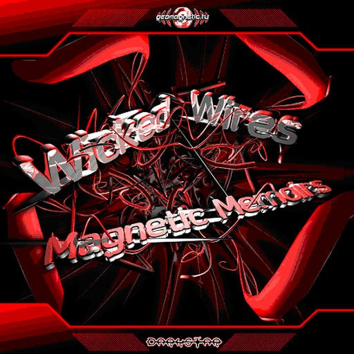 Geomagnetic.tv - WICKED WIRES - Magnetic Memoirs
