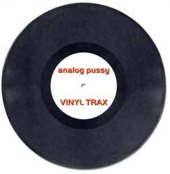 AP Records - ANALOG PUSSY - vinyl trax