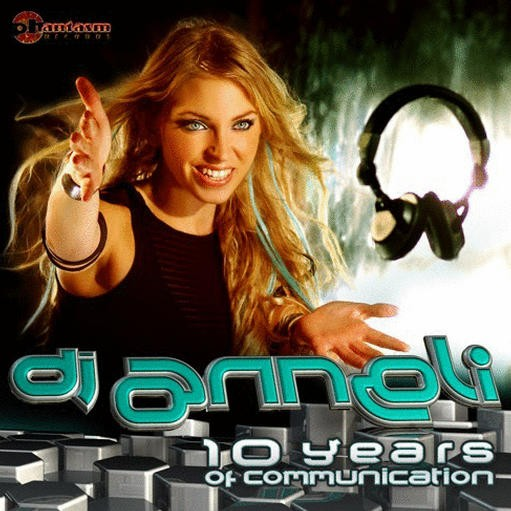 Phantasm Records - .Various - DJ Anneli 10 Years Of Communication