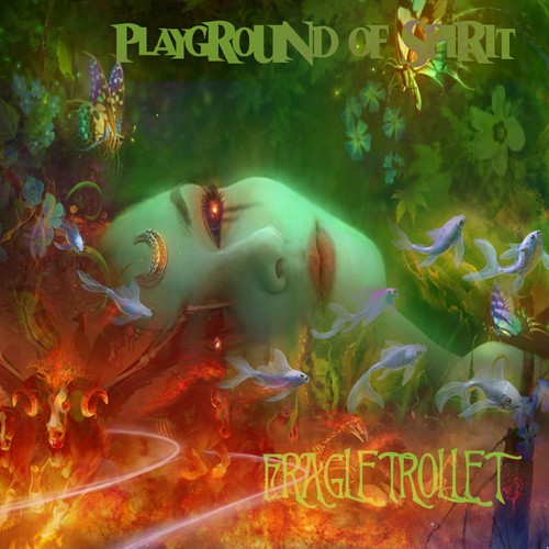 Shaman Films Records - FRAGLETROLLET - Playground of Spirit