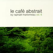 Abstrait Music - .Various - La Cafe Abstrait Vol 6