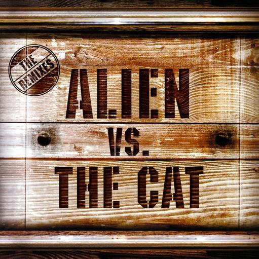 H2O Records - ALIEN vs THE CAT - The Remixes