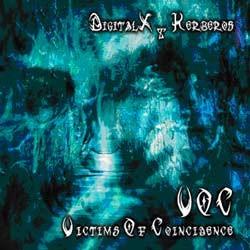 Triplag Music - DIGITALX, KERBEROS and VOC - victims of coincidence