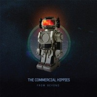 Nano Records - THE COMMERCIAL HIPPIES - From Beyond