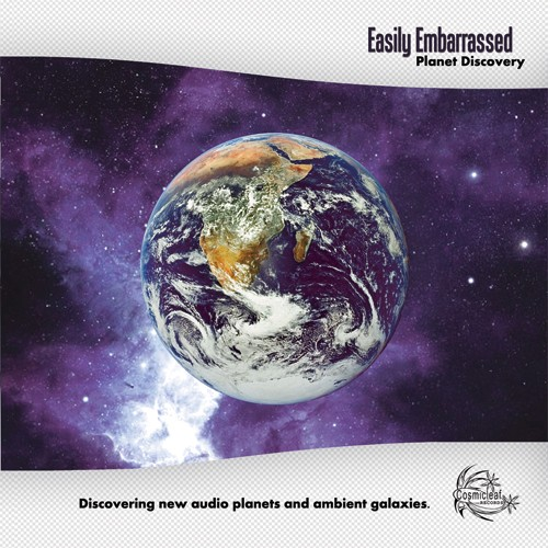 Cosmicleaf Records - EASILY EMBARASSED - Planet Discovery