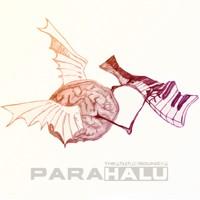 Psylife Records - PARA HALU - The Future Sound Of Para Halu