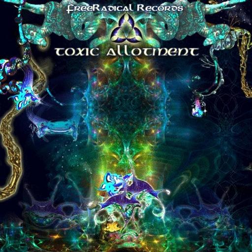 Free Radical Records - .Various - Toxic Alotment
