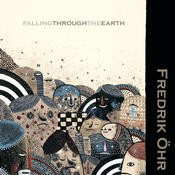 Aleph Zero Records - FREDRIK OEHR - Falling Through The Earth