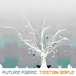 Up Records - TRISTAN BOYLE - future fabric