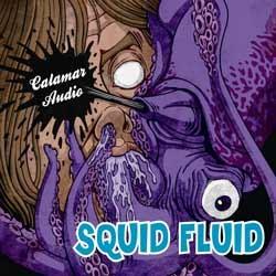 Antiscarp Records - CALAMAR AUDIO - squid fluid