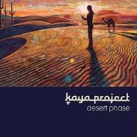 Interchill Records - KAYA PROJECT - Desert Phase