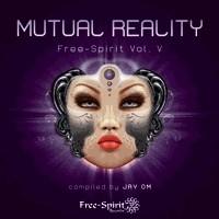 Free Spirit Records - .Various - Free Spirit Vol. 5 - Mutual Reality