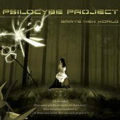 Namaha Records - PSILOCYBE PROJECT - Brave New World