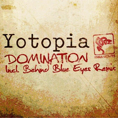 Iboga Records - YOTOPIA - Domination - Digital EP