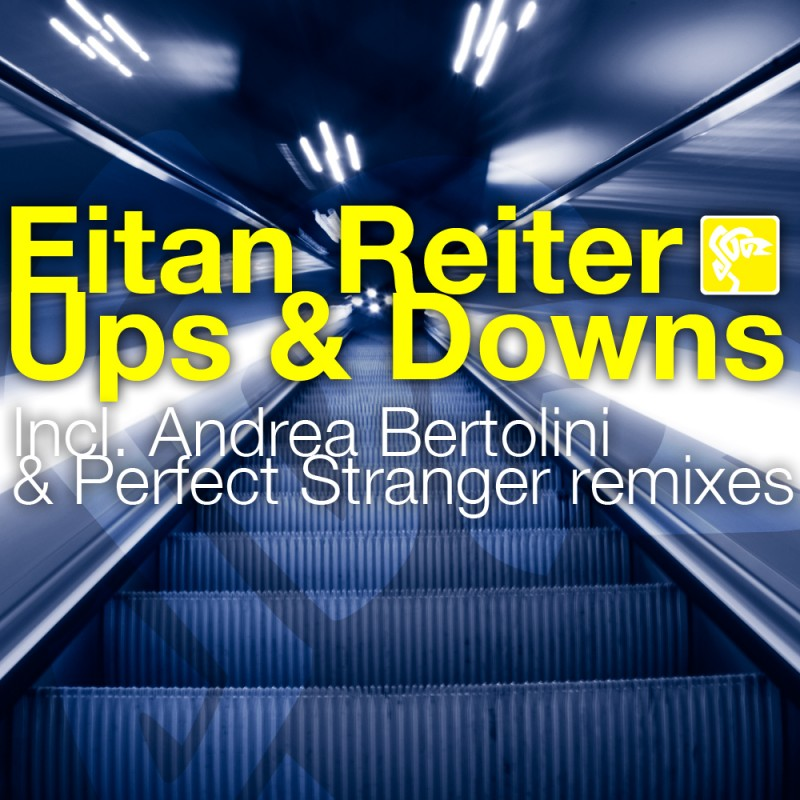 Iboga Records - EITAN REITER - Ups & Downs - Digital EP