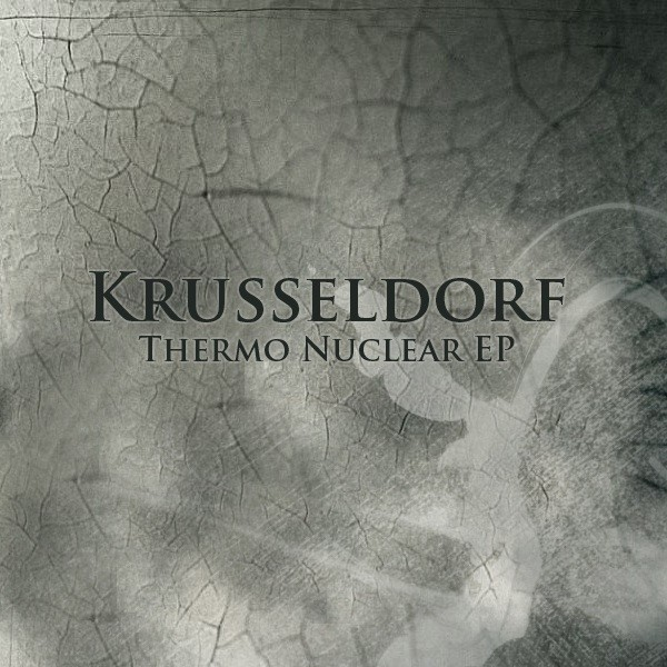 Iboga Records - KRUSSELDORF - Thermo Nuclear - Digital EP