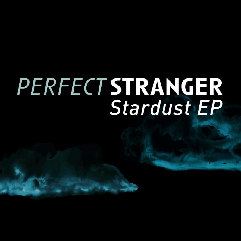 Iboga Records - PERFECT STRANGER - Stardust - Digital EP