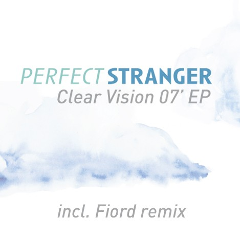 Iboga Records - PERFECT STRANGER - Clear Vision - Digital EP