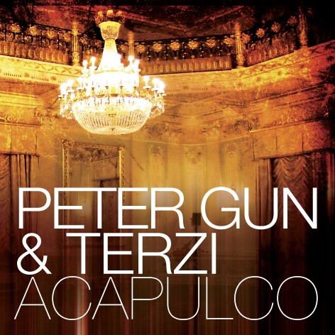 Iboga Records - PETER GUN AND TERZI - Acapulco - Digital EP