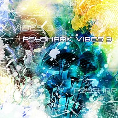 Psyshark Records - .Various - Psyshark Vibes 3