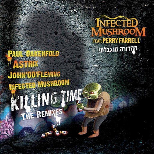 HOMmega Productions - INFECTED MUSHROOM - Killing Time - The Remixes