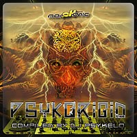 Morphonic Records - .Various - Psykorigid Compiled by DJ Psykelo