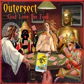 Beats & Pieces - OUTERSECT - God Love the Fool
