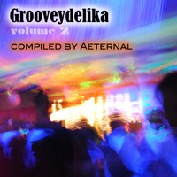 Macky Mad House Records - .Various - Grooveydelika Vol 2 - Compiled By Aeternal