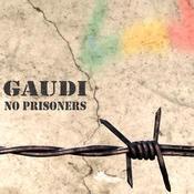 Six Degrees Records - GAUDI - No Prisoners