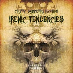 Cryptic Symmetry Records - .Various - irenic tendencies