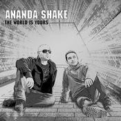 Noga Records - ANANDA SHAKE - The World Is Yours