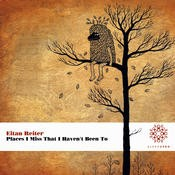 Aleph Zero Records - EITAN REITER - Places I Miss That I Haven