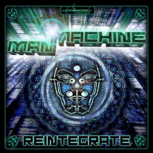 Ovnimoon Records - MAN MACHINE - Reintegrate