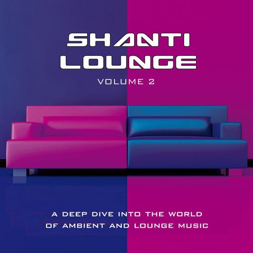 Yellow Sunshine Explosion - .Various - Shanti Lounge Vol 2