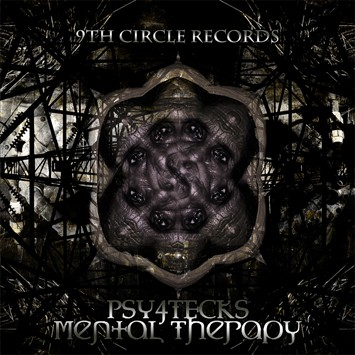 9th Circle Records - PSY4TEKS - Mental Therapy