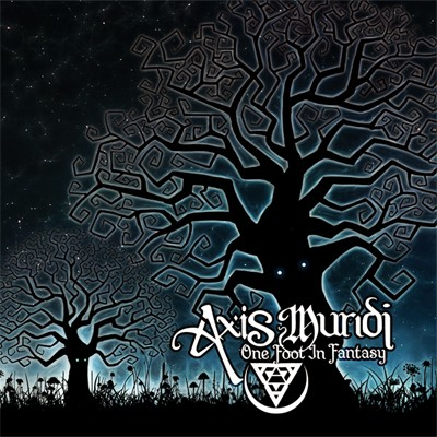 Anomalistic Records - AXIS MUNDI - One Foot in Fantasy